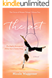 The Act: The Circus of Women Trilogy Volume Two