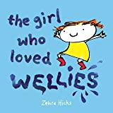 The Girl Who Loved Wellies