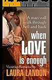 When Love is Enough (Brotherhood Series Book 1)