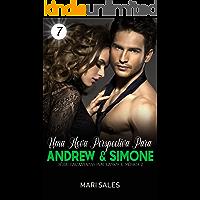 Uma Nova Perspectiva Para Andrew & Simone (Encantadas Por Livros e Música Livro 7)