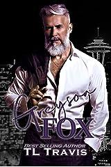 Greyson Fox (Greyson Fox Saga Book 1) Kindle Edition