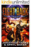 Fight Back: A Gateway to the Galaxy Series (The Invasion Book 3)