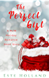 The Perfect Gift: A Gay Romance Holiday Short Story