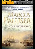 To The Bitter End (Matthew Loftus Book 3)