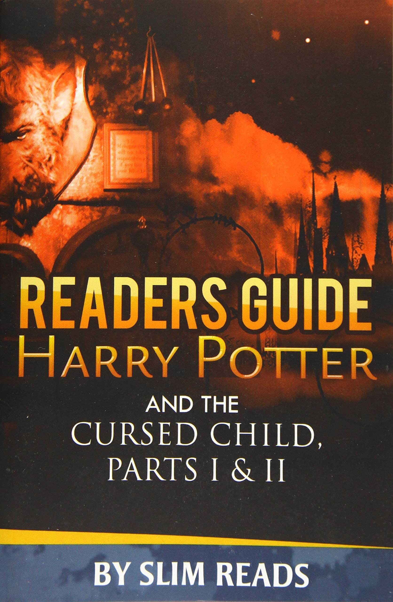 Readers Guide: Harry Potter and the Cursed Child - Parts I