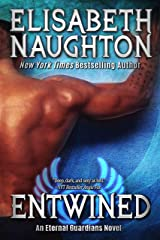 Entwined (Eternal Guardians Book 2) Kindle Edition
