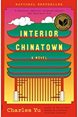 Interior Chinatown: A Novel Kindle Edition