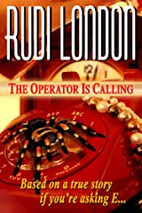 The Operator Is Calling Kindle Edition