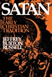 Satan: The Early Christian Tradition (Cornell Paperbacks)