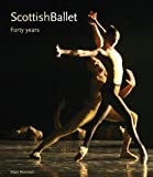 Scottish Ballet: Forty Years