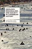 Ideology, Regionalism, and Society in Caribbean