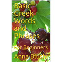 Basic Greek Words and Phrases: For Beginners (English Edition)