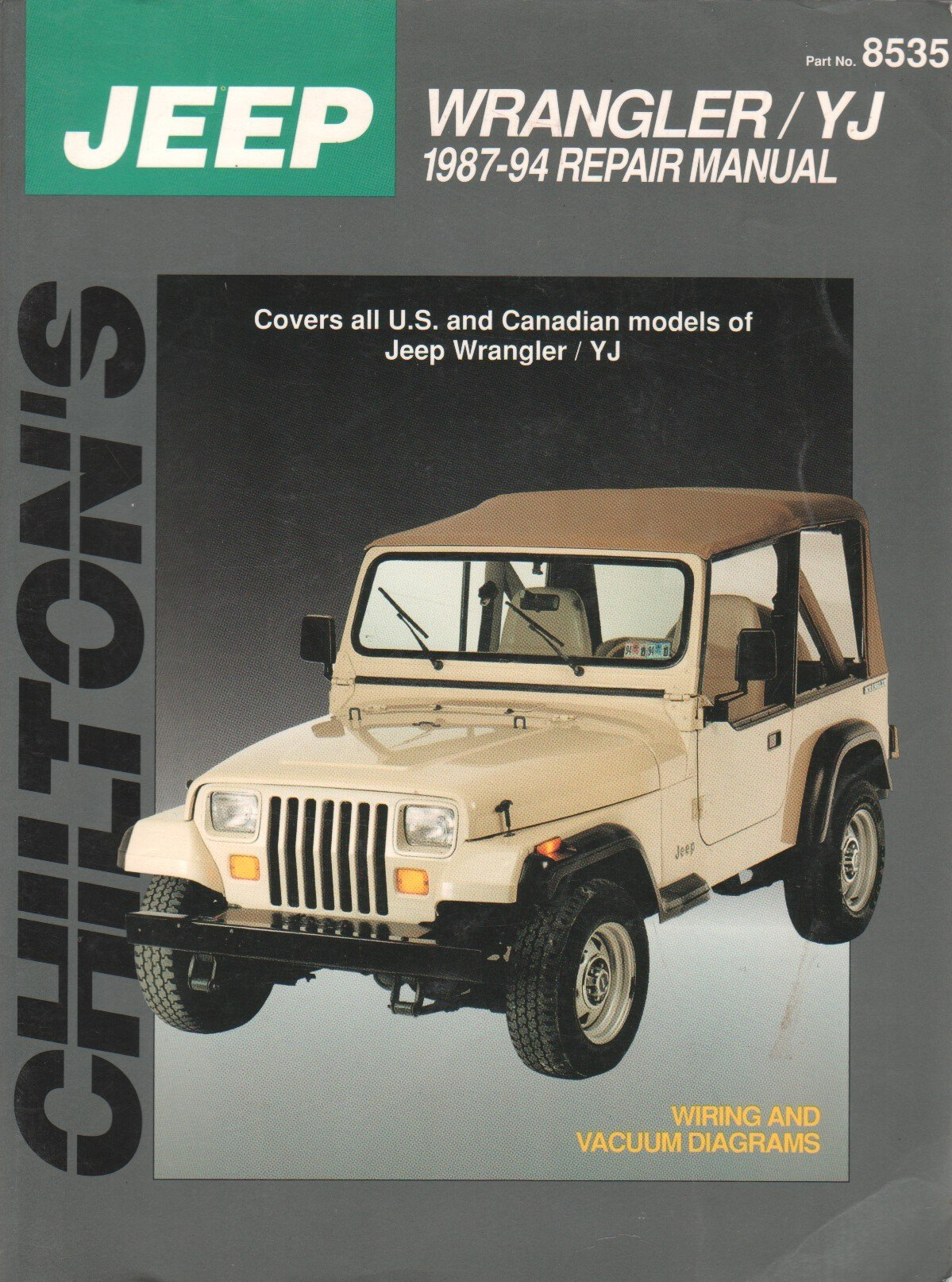 jeep wrangler yj 1987 94 chilton s total car care chilton editors rh amazon com 91 Jeep Wrangler Lifted 99 Jeep Wrangler