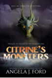 Citrine's Monsters: Prequel to Legend of the Nameless One 0.5