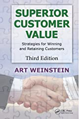 Superior Customer Value: Strategies for Winning and Retaining Customers, Third Edition Kindle Edition