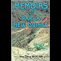 MEMOIRS of PAPUA NEW GUINEA (English Edition)
