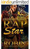 I'm in Love with a Rap Star: A Re-released Series (Rap Star Series)