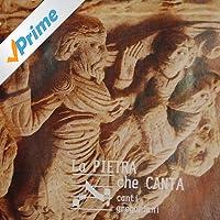 La Pietra Che Canta: Canti Gregoriani