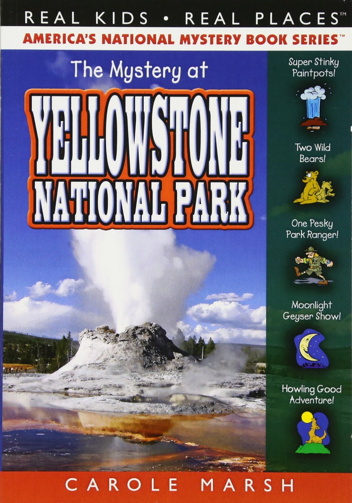 The Mystery at Yellowstone National Park (34) (Real Kids Real Places) pdf epub