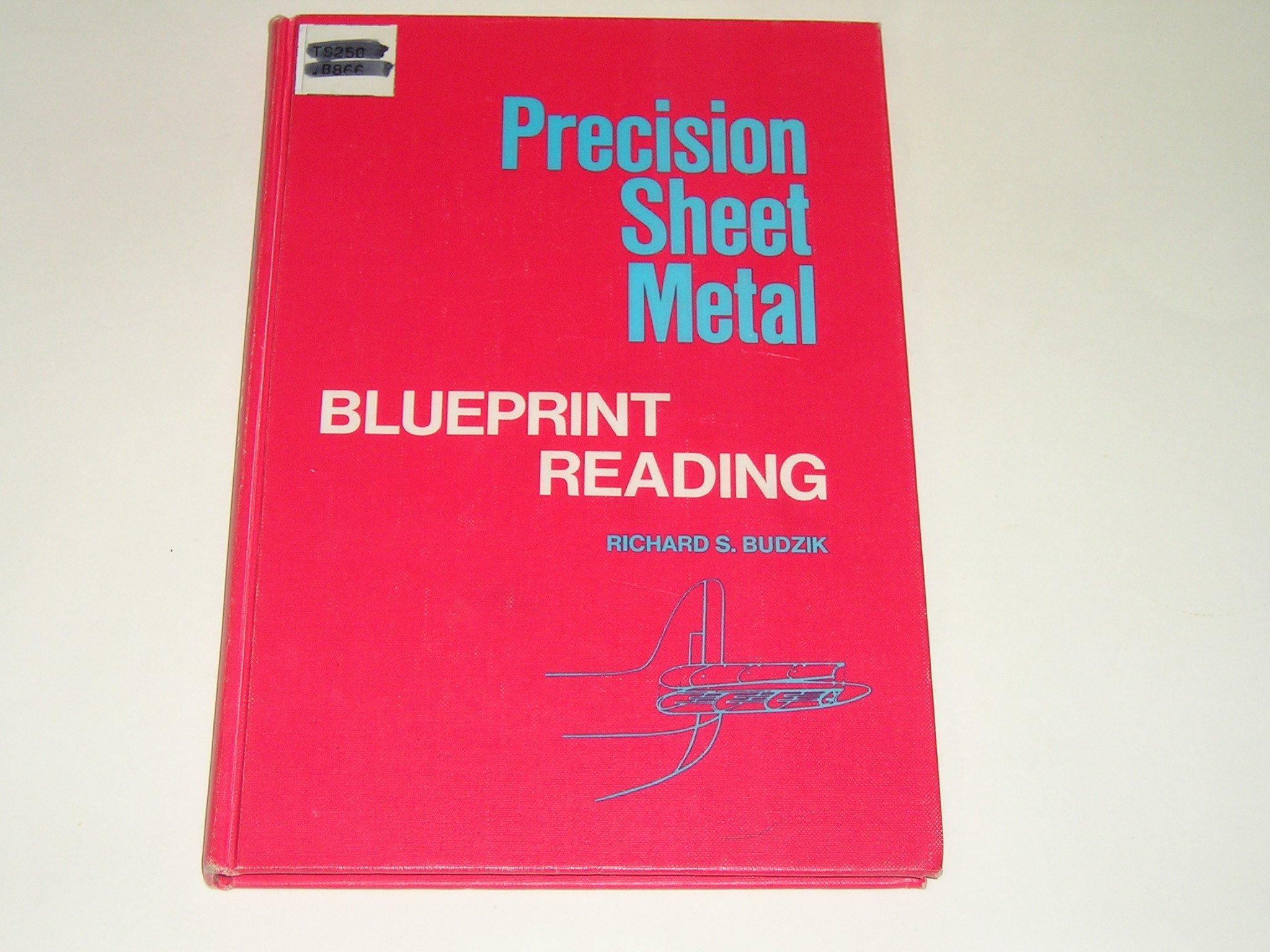 Precision sheet metal blueprint reading richard s budzik amazon precision sheet metal blueprint reading richard s budzik amazon books malvernweather Images