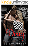 Drag: A Driven World Novel (The Driven World)