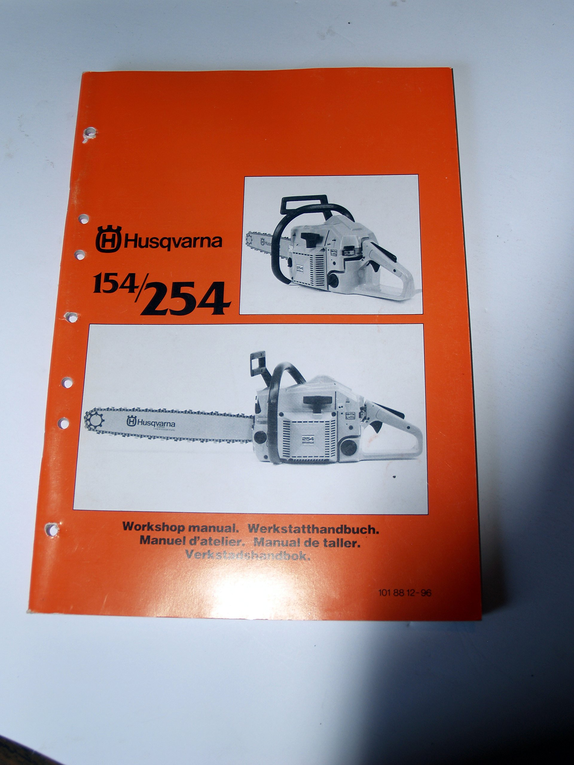 Husqvarna 154 254 Chain Saw Workshop Service Manual: Husqvarna:  0739718157408: Amazon.com: Books