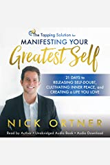 The Tapping Solution for Manifesting Your Greatest Self: 21 Days to Releasing Self-Doubt, Cultivating Inner Peace, and Creating a Life You Love Audible Audiobook