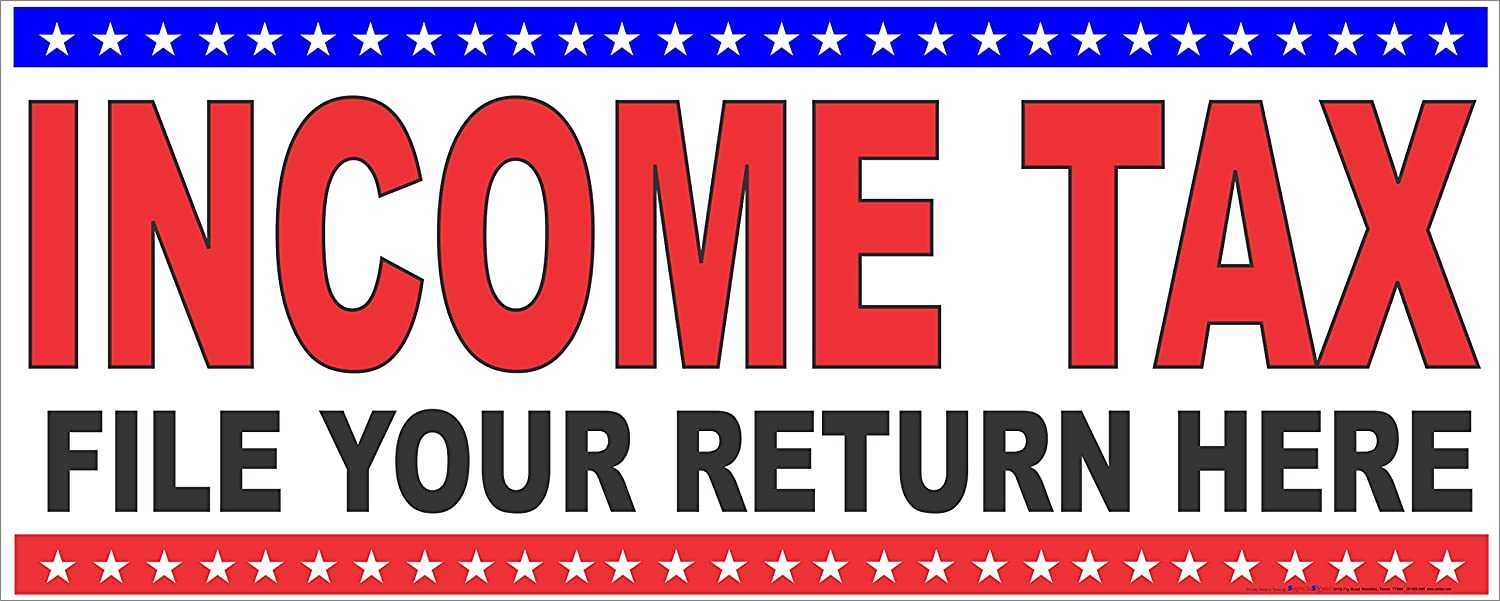 2x5 FILE INCOME TAXES HERE Banner Sign
