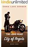 City of Angels (The Long Road Book 1)