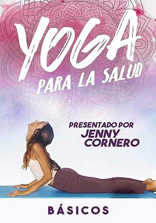 Amazon.com: Yoga Para La Salud: Basicos: Jenny Cornero ...