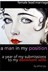 A Man In My Position (The Well Tempered Husband Book 1) Kindle Edition