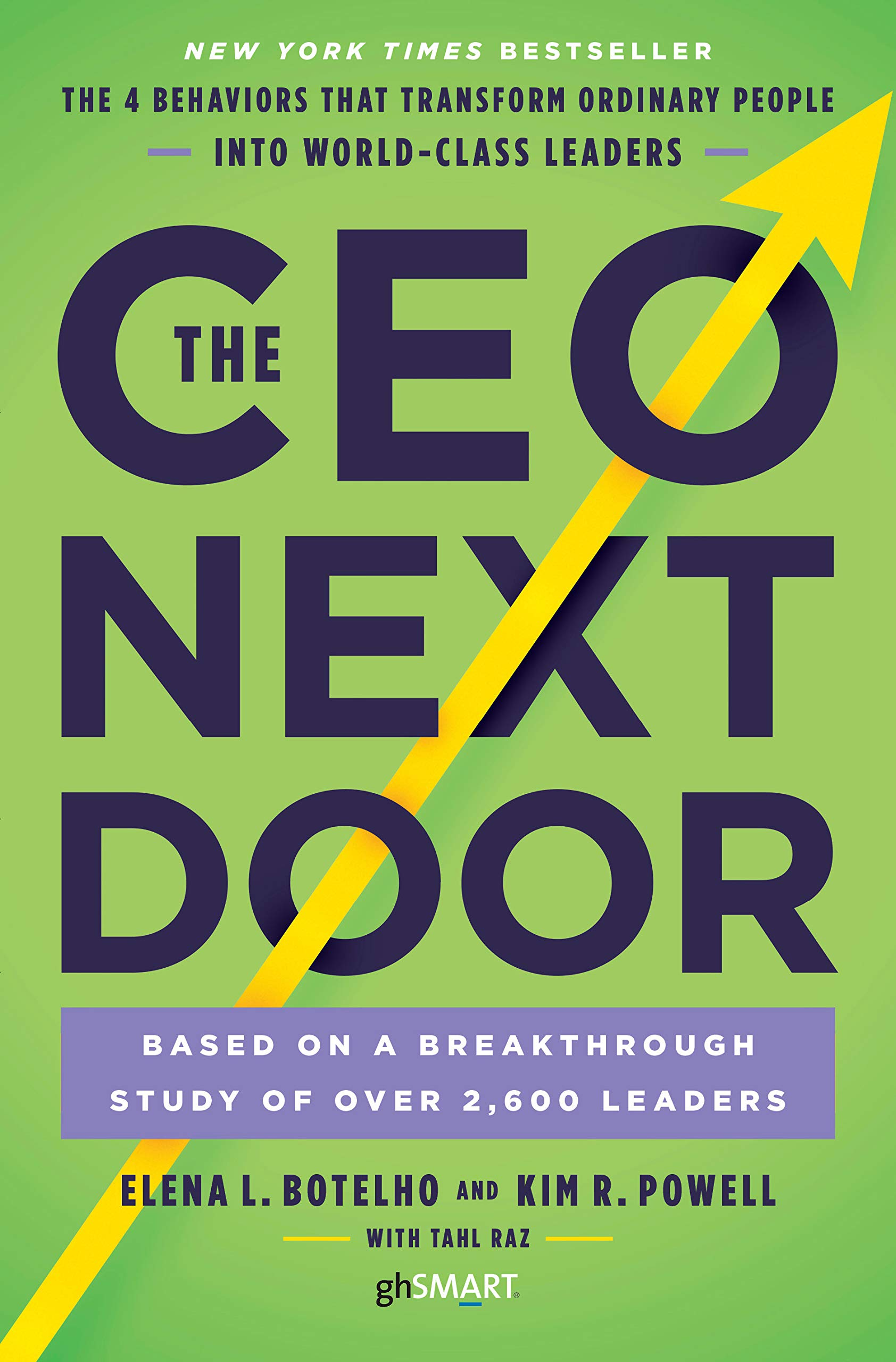 The CEO Next Door  The 4 Behaviours That Transform Ordinary People Into World Class Leaders