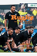 Rugby: The Players, the Skills and the Style Kindle Edition