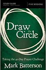 Draw the Circle Study Guide: Taking the 40 Day Prayer Challenge Kindle Edition