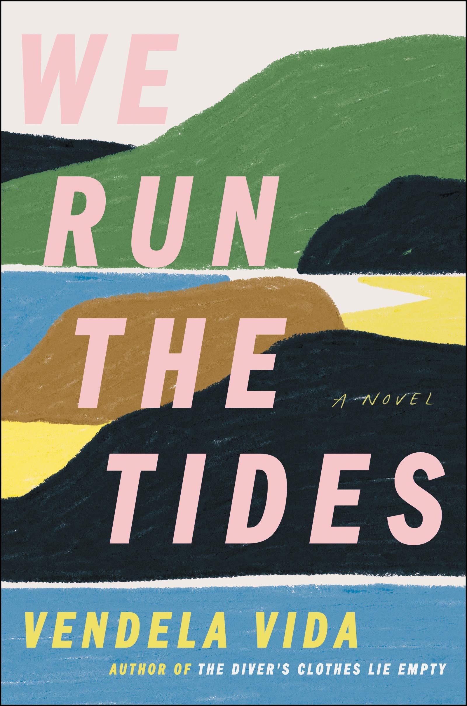 We Run the Tides: A Novel: Vida, Vendela: 9780062936233: Amazon.com: Books