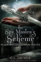 The Spy Master's Scheme (Glass and Steele Book 12) Kindle Edition