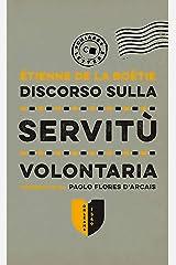 Discorso sulla servitù volontaria (Italian Edition) Kindle Edition