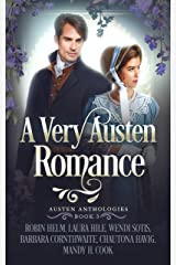 A Very Austen Romance: Austen Anthologies, Book 3 Kindle Edition