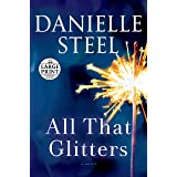 All That Glitters: A Novel (Random House Large Print)