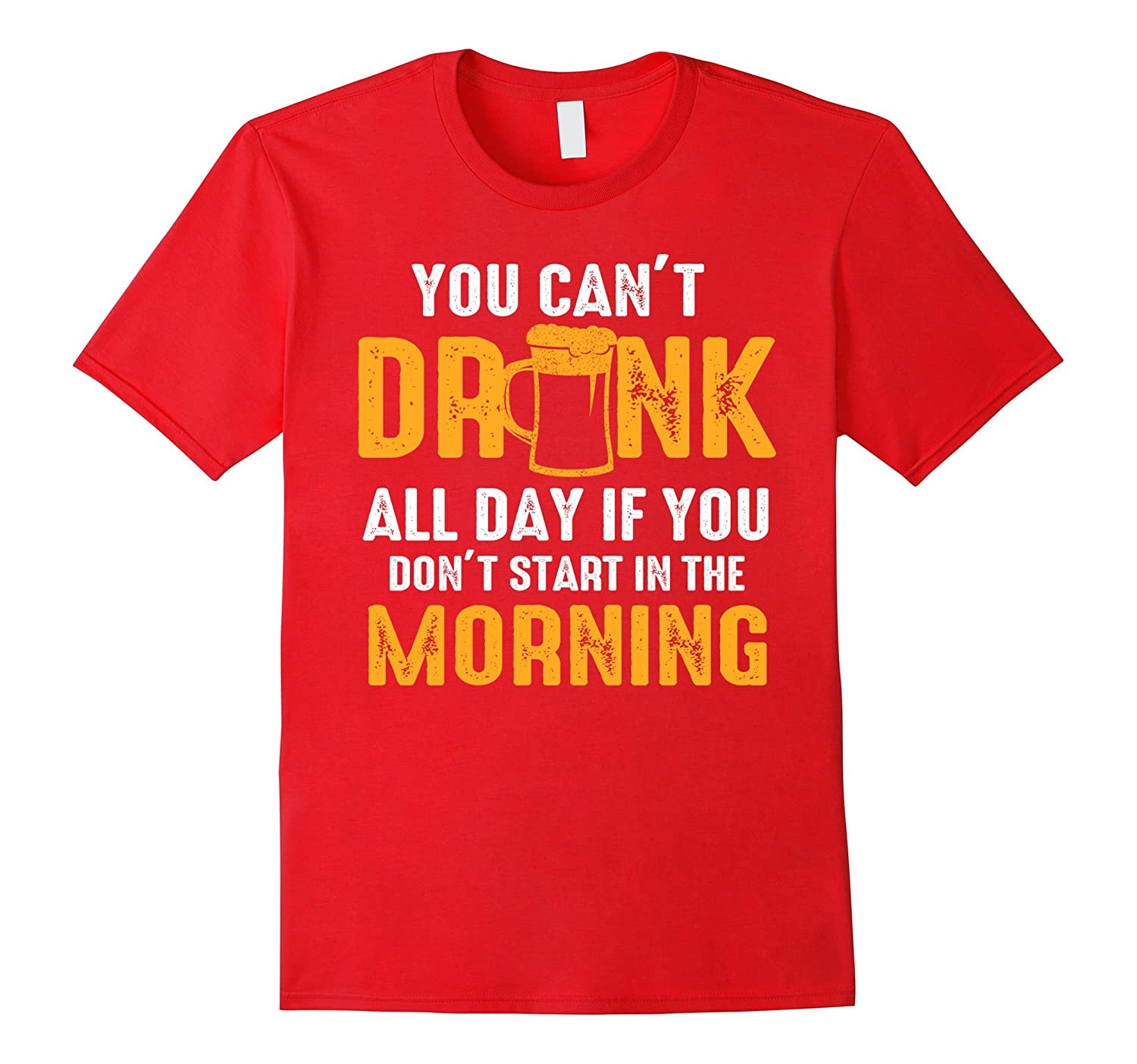 You can't drink all day if you don't start in the Morning-Rose