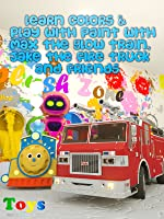 Learn Colors & Play with Paint with Max the Glow Train, Jake the Fire Truck and Friends