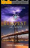 Tempest Dawn: Urban Fantasy (Order of the Anakim Book 3)