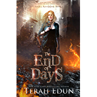 The End Of Days (Earth's Revolution Book 1)
