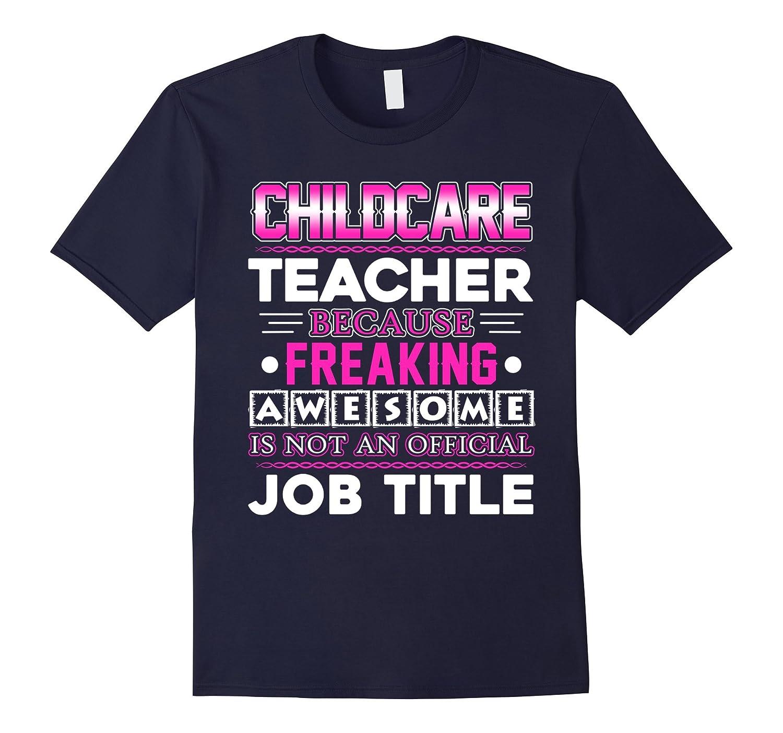 Childcare Teacher Shirt - Childcare Teacher Job Title Shirts-TJ