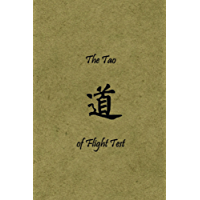 The Tao of Flight Test