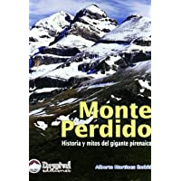 Monte perdido - historia y mitos del gigante