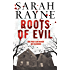 Roots of Evil: Past crimes lead to new murder in this compelling novel of psychological suspense