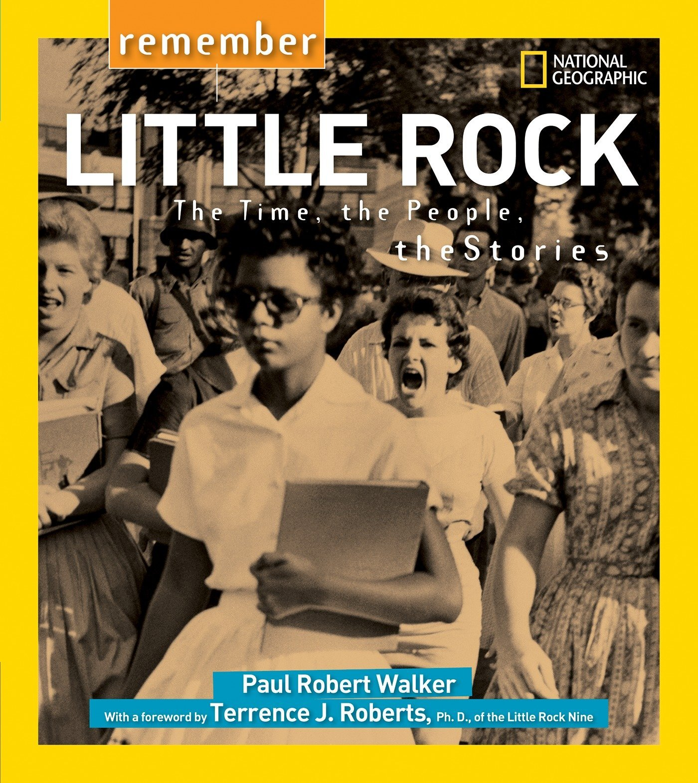 Remember Little Rock: The Time, the People, the Stories pdf