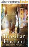 The Brazilian Husband (English Edition)