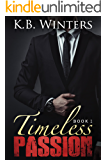 Timeless Passion Book 1
